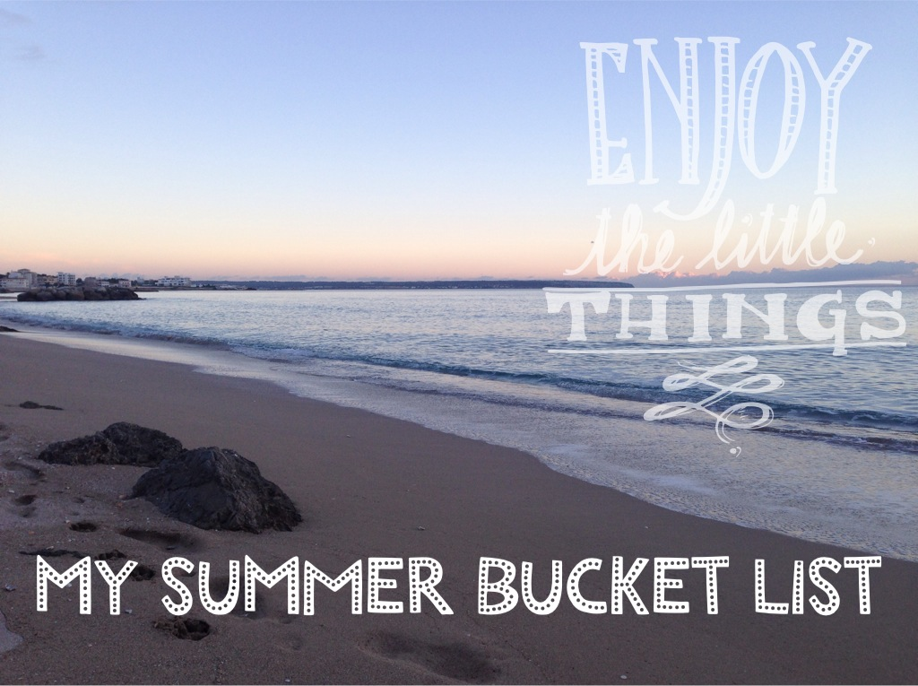 my summer bucket list